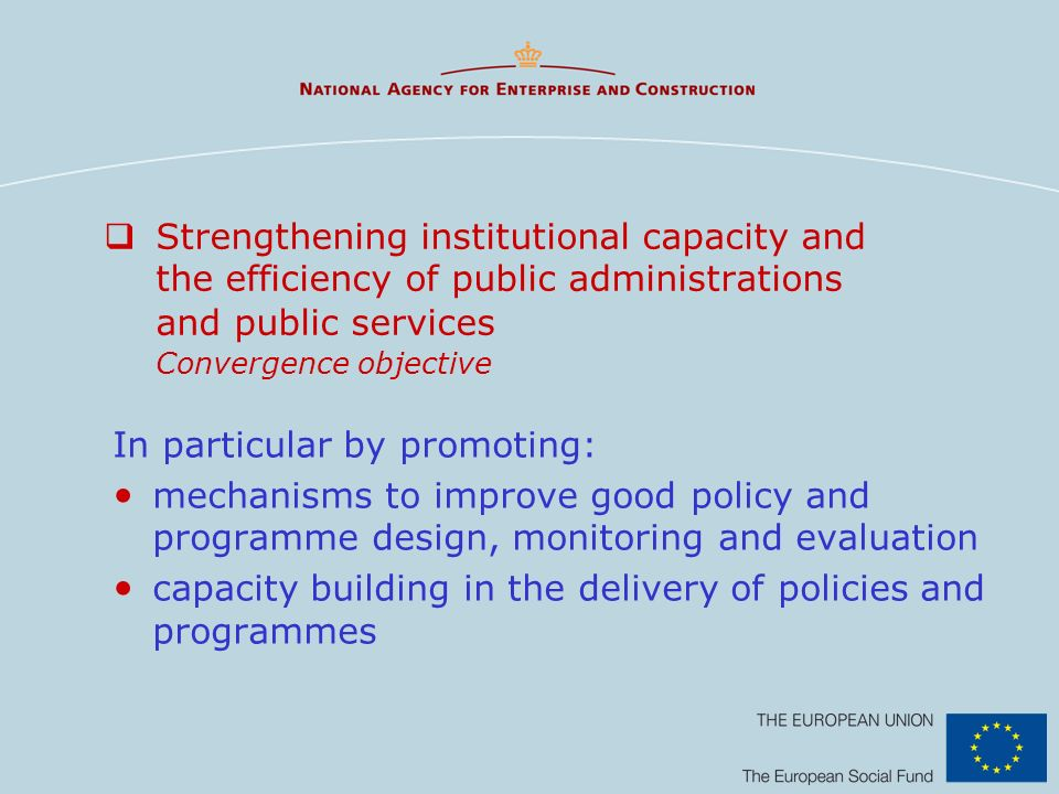 Strengthening institutional capacity and the efficiency of public administrations and public services Convergence objective