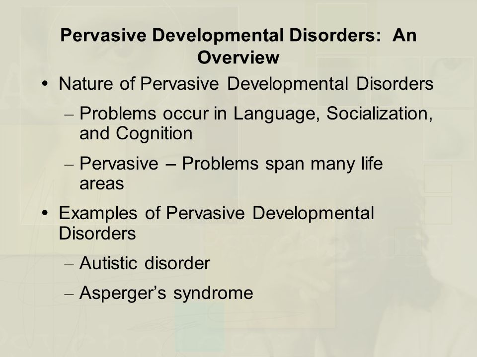 pervasive developmental disorders essay Pervasive developmental disorders essay this is a dsm-iv category of childhood disorders characterized by severe deficits in communication, impaired social skills.