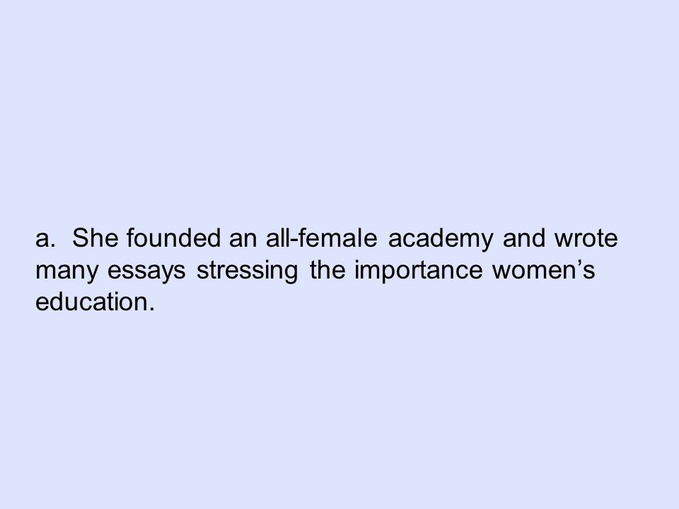 chapter review ppt  53 a she founded an all female academy and wrote many essays stressing the importance women s education