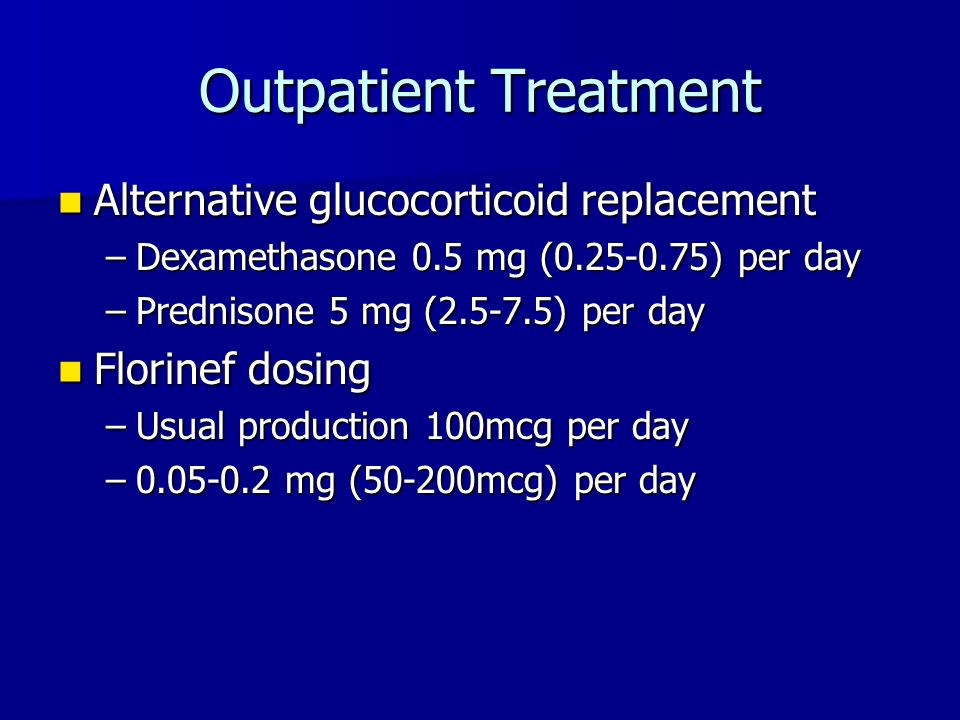 Outpatient Treatment Alternative glucocorticoid replacement