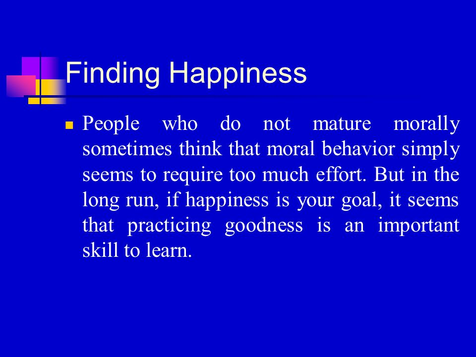 the philosophical question of finding happiness Chances are, if you've been reading some existential philosophy and it is  bringing  go find your own brand of happiness and just notice that you are  happy.