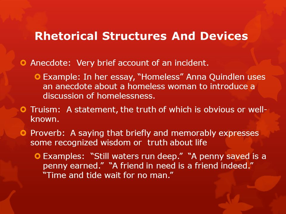 rhetorical essay anna quindlen 2013-10-03  homeless by anna quindlen skill master 1 & 2 main idea the selection portraits the lives and struggles of people who have lost their home, as well as.