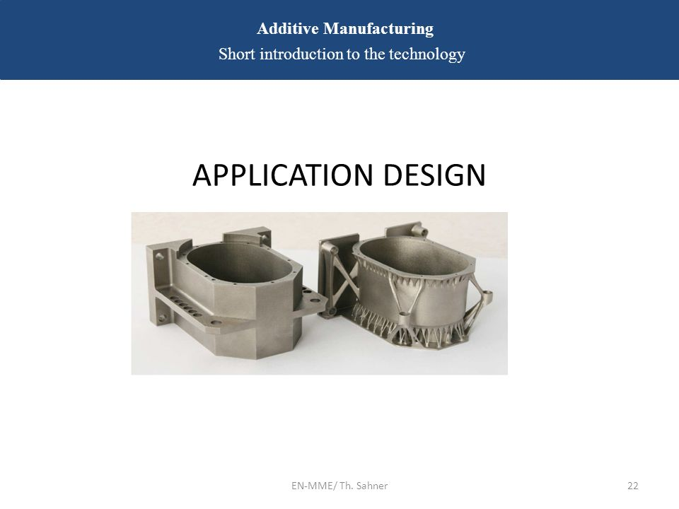 applications of additive manufacturing ppt