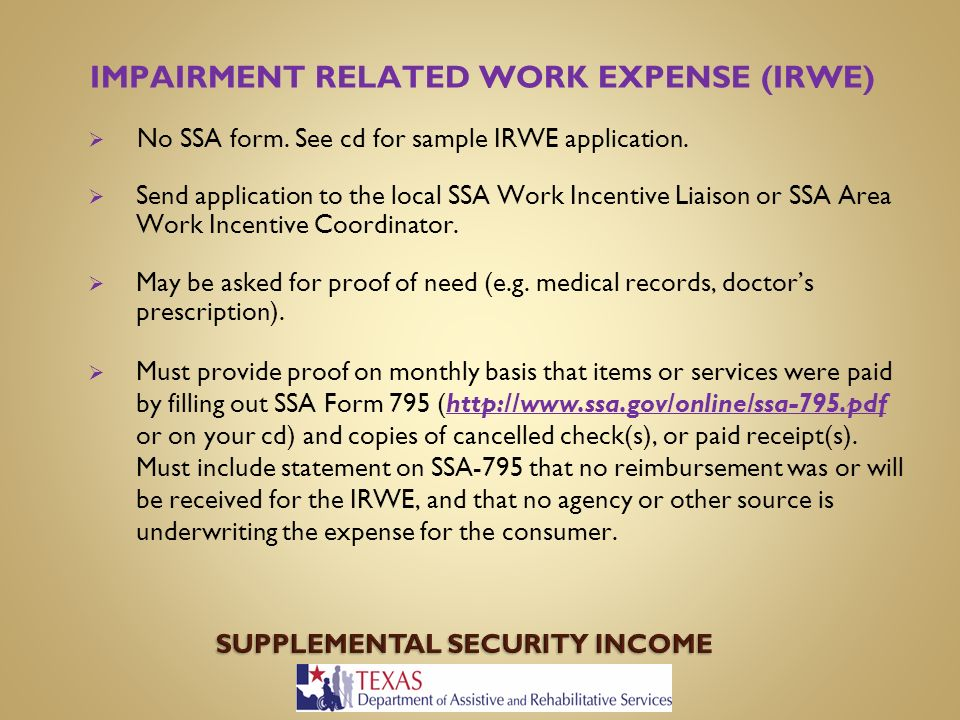 BENEFITS AND WORK INCENTIVES Supplemental Security Income and ...