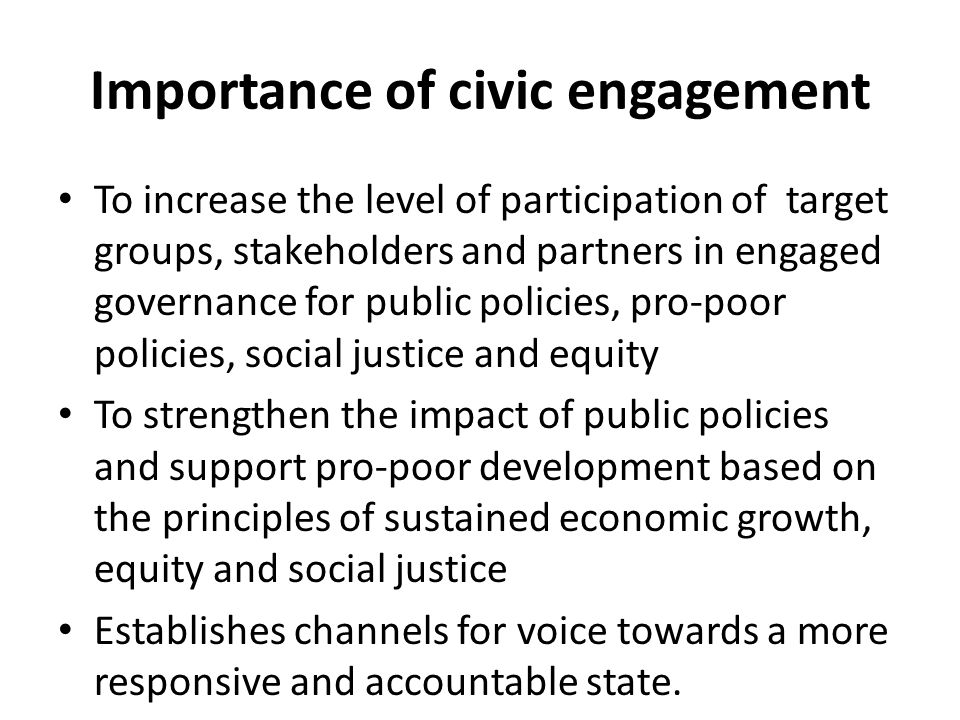 the importance of civic engagement in urban governance This is why citizen participation is imperative  this is why, it's so important to  share the governance with citizens, giving to them more  rural places have an  innate sense of community compared to some urban areas.