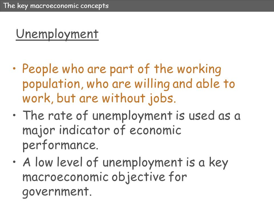 The key macroeconomic concepts