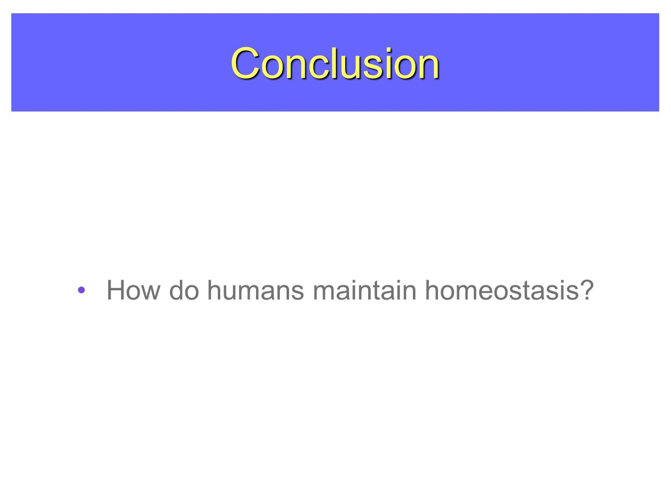 4 things cells do to maintain homeostasis - 15 Conclusion How Do Humans Maintain Homeostasis