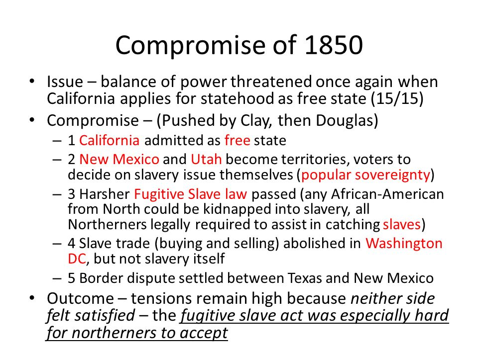 the outcomes of the missouri compromise and the compromise of 1850 Find out more about the history of missouri compromise, including videos, interesting articles, pictures, historical features and more  compromise of 1850 2min.