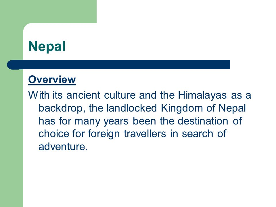 Nepal Overview.