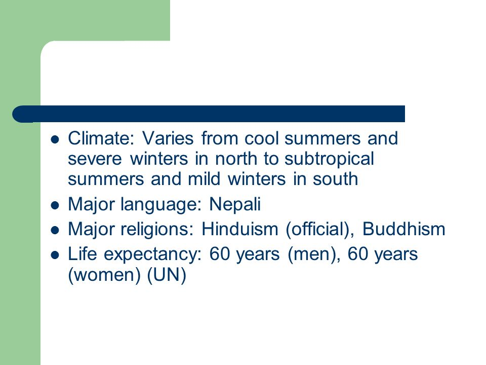 Climate: Varies from cool summers and severe winters in north to subtropical summers and mild winters in south