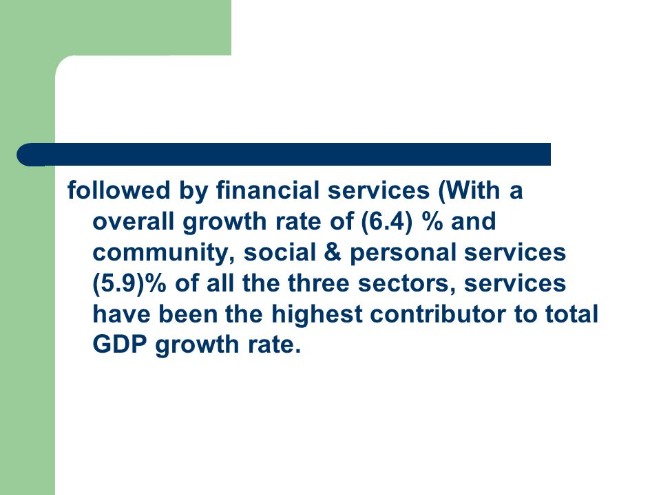 followed by financial services (With a overall growth rate of (6