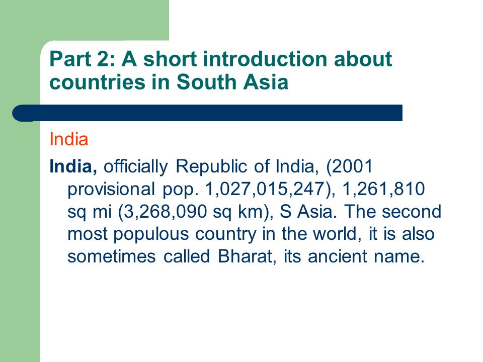 Part 2: A short introduction about countries in South Asia