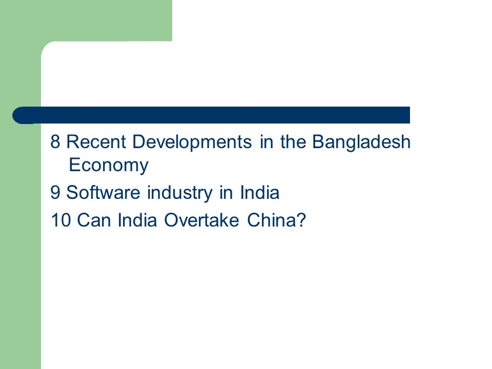 8 Recent Developments in the Bangladesh Economy