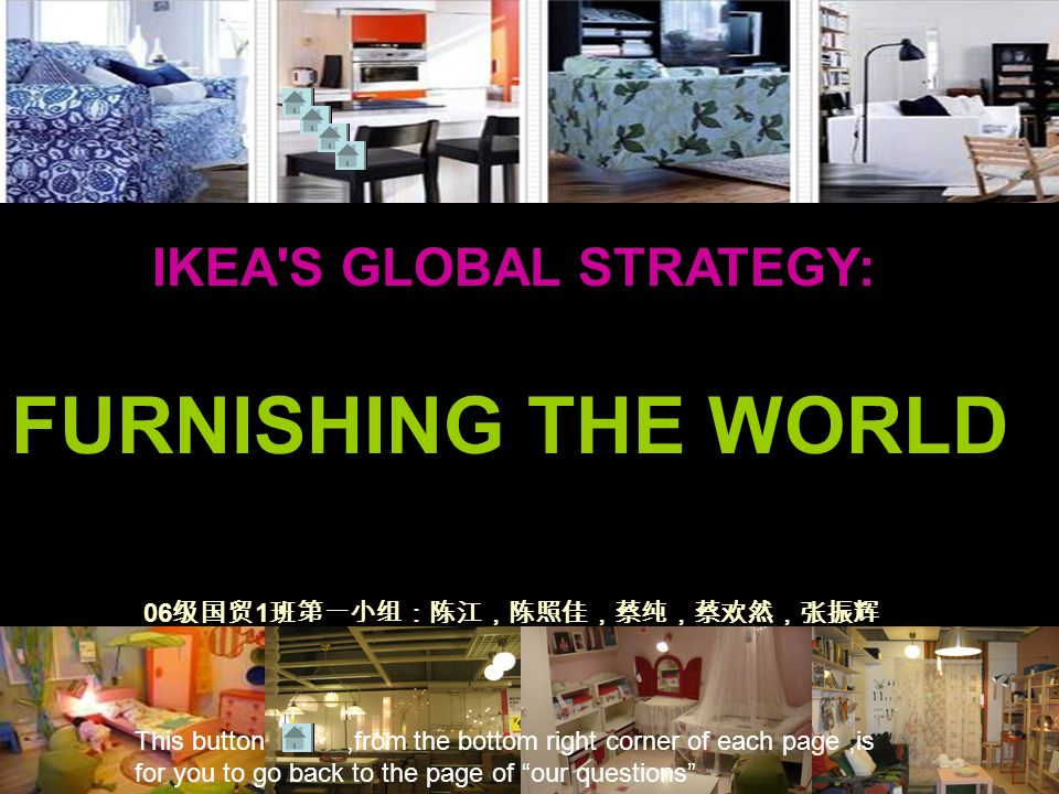 case 1 1 ikea s global strategy furnishing the world During the great recession, this iconic swedish furniture company developed a  new  has built a remarkable level of customer loyalty around the world  but  starting in 2008, facing rising prices and a global recession that hit its  worling  is ikea's director of business navigation — which combines the job.