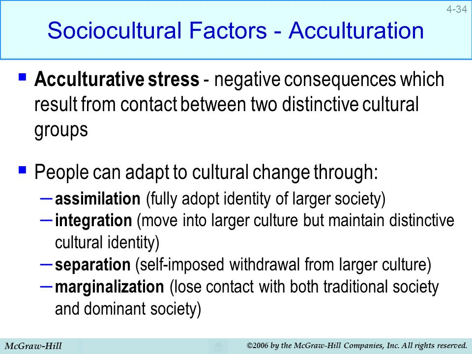 marginalization and acculturation This study seeks to explain the process of how consumers acculturate by   integration, separation and marginalization) and one transitional (resilience.