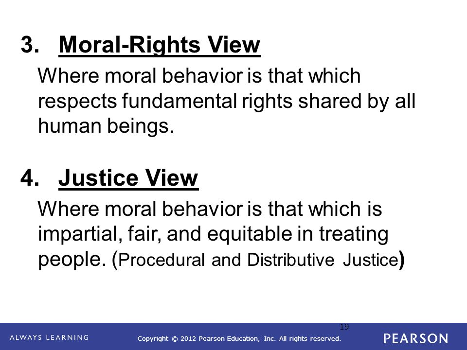 Moral-Rights View Justice View