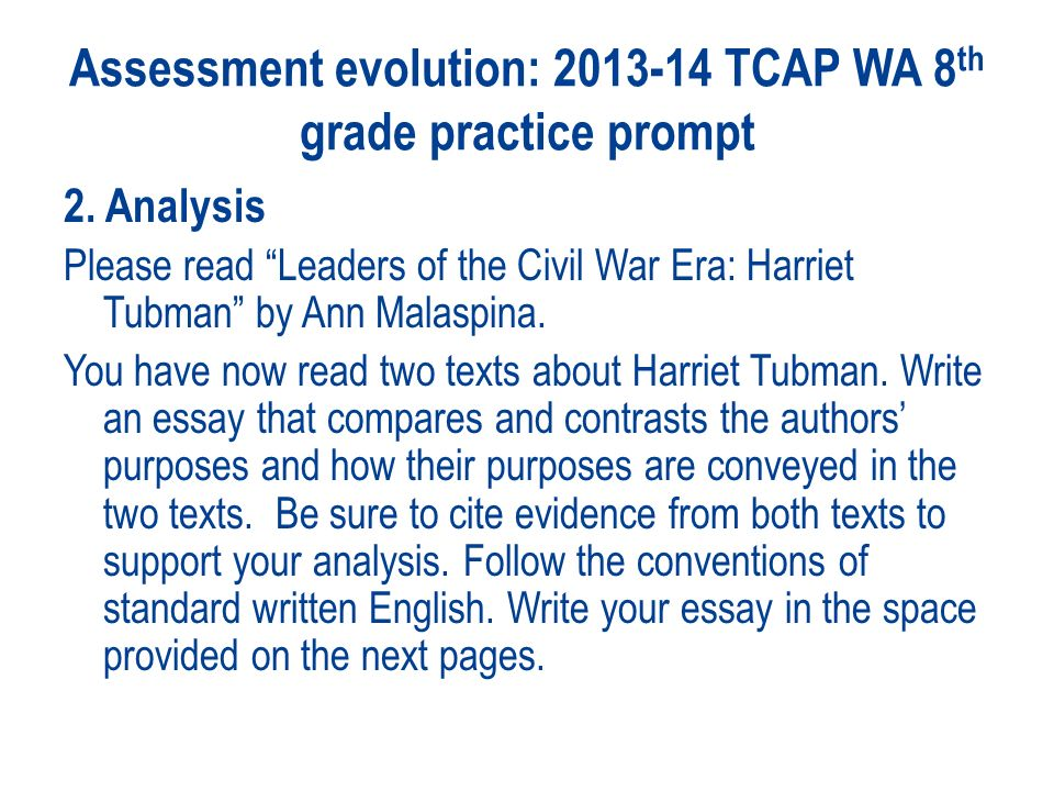 tcap writing Tcap writing assessment rubric scores from 6 to 1 reflect the range of excellence in the papers written in response to the assignment anchor and sample papers will illustrate both the.