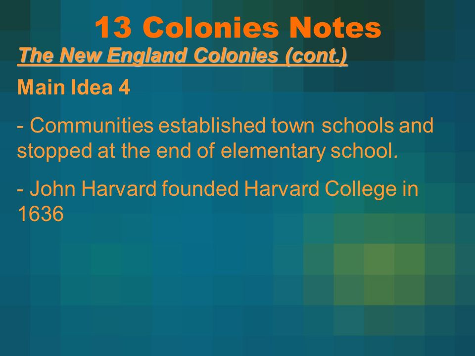 13 Colonies Notes Main Idea 4