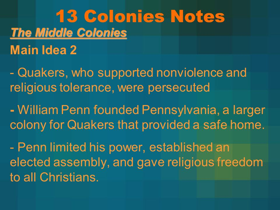 13 Colonies Notes Main Idea 2