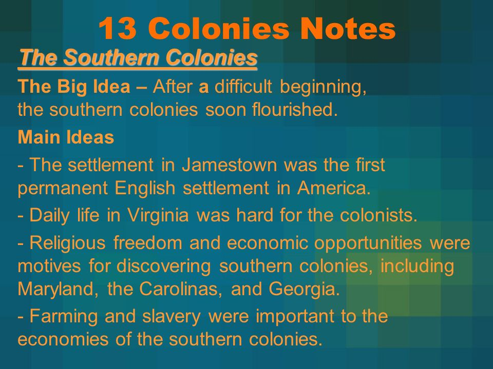 13 Colonies Notes The Southern Colonies