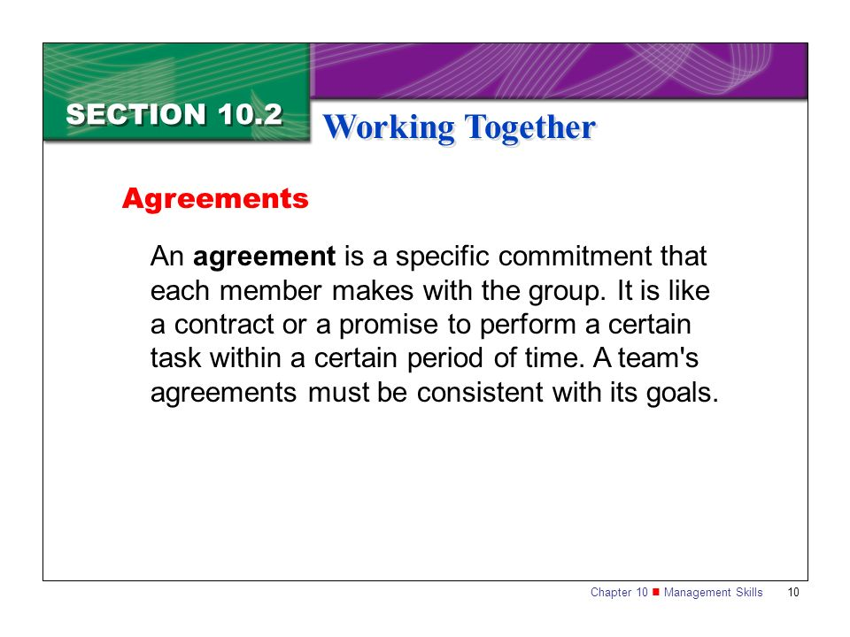 Working Together SECTION 10.2 Agreements