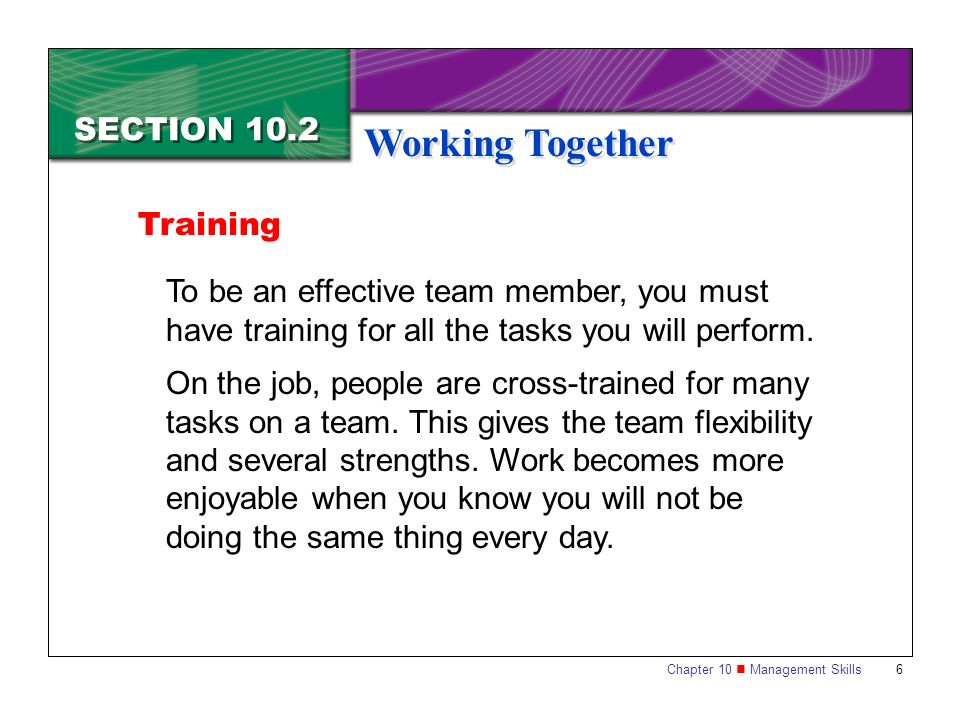 Working Together SECTION 10.2 Training