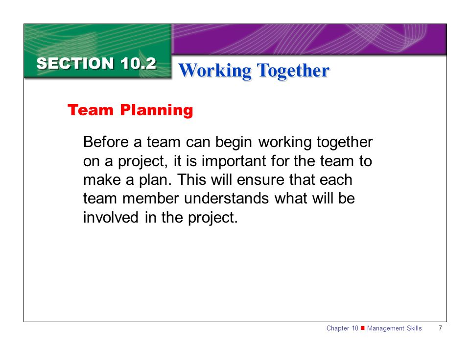 Working Together SECTION 10.2 Team Planning