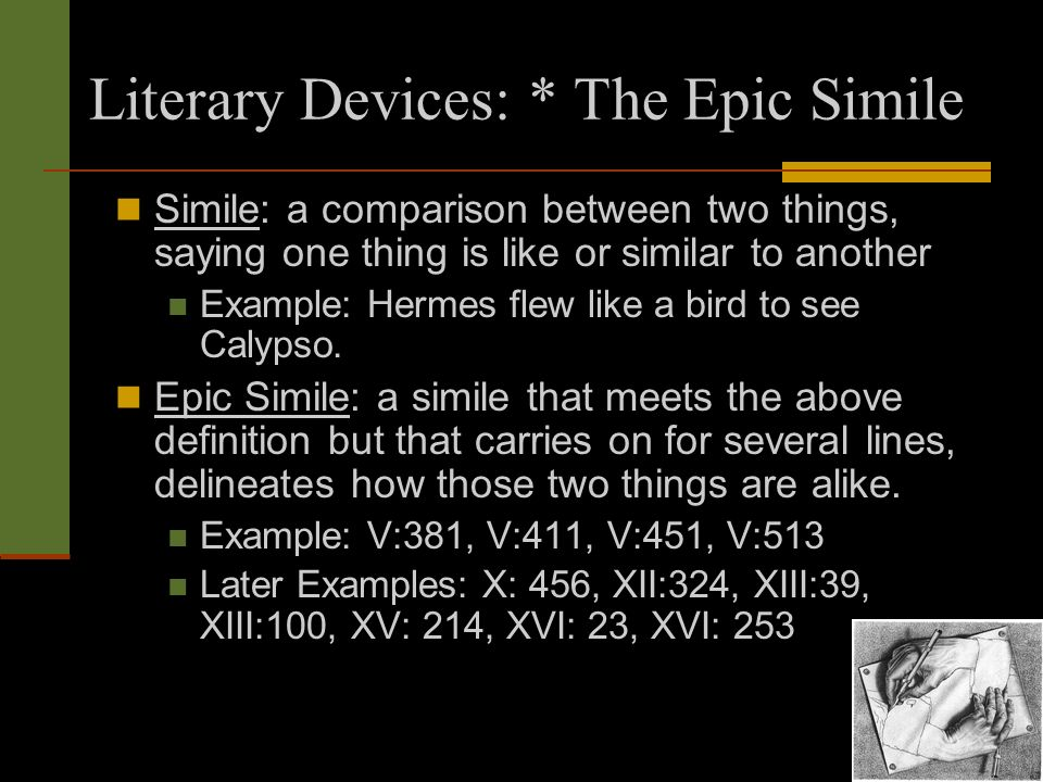 what is an epic simile Define epic simile: an extended simile that is used typically in epic poetry to intensify the heroic stature of the subject.