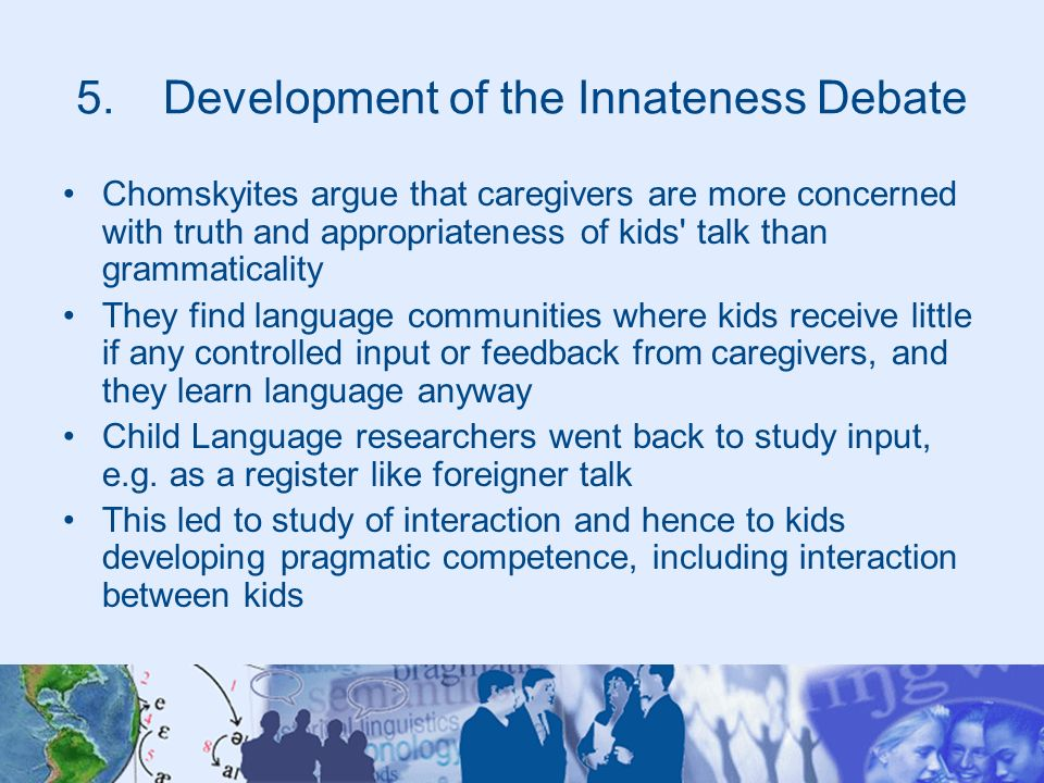Development of the Innateness Debate