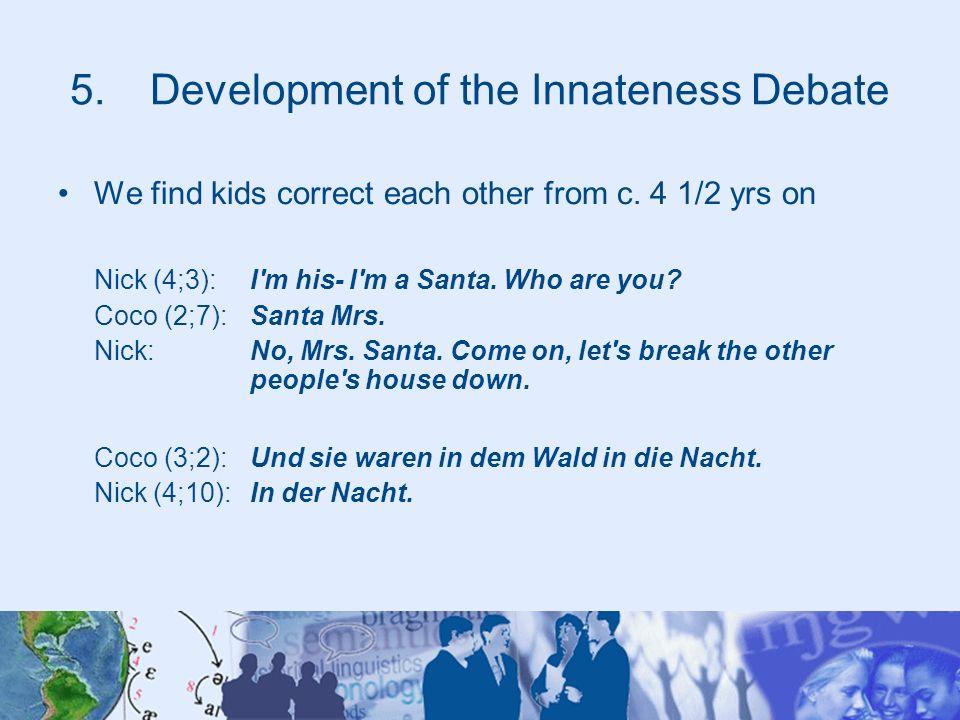 Development of the Innateness Debate