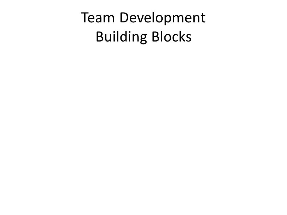 Team Development Building Blocks
