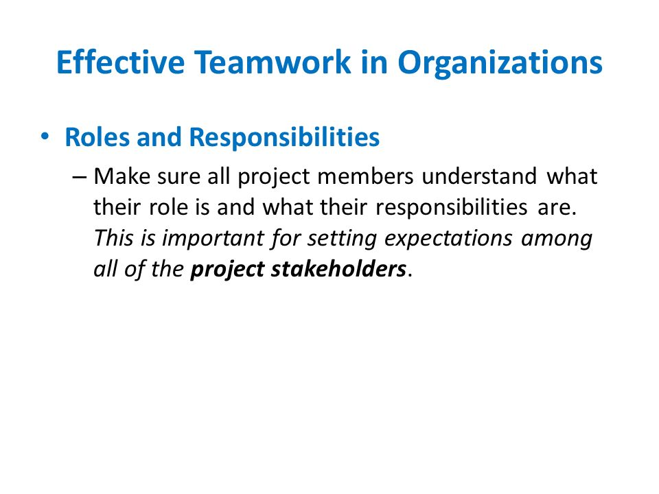Effective Teamwork in Organizations