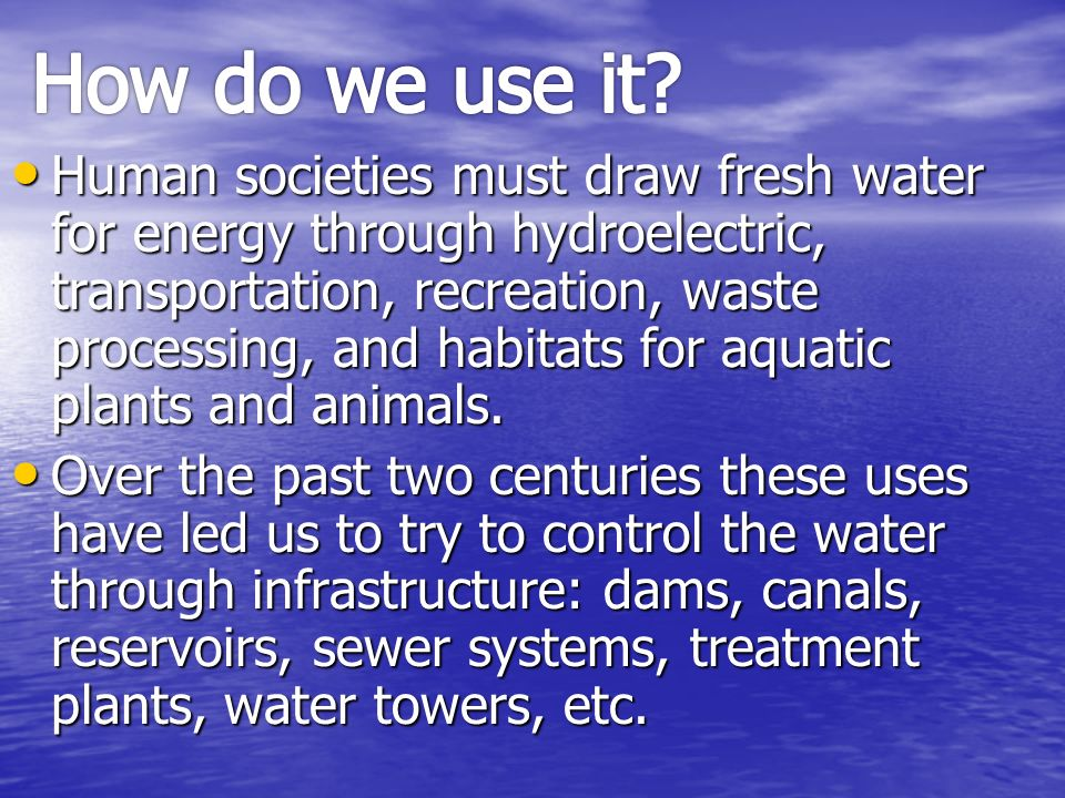 Chapter 7 water hydrologic cycle and human use ppt for What do we use trees for