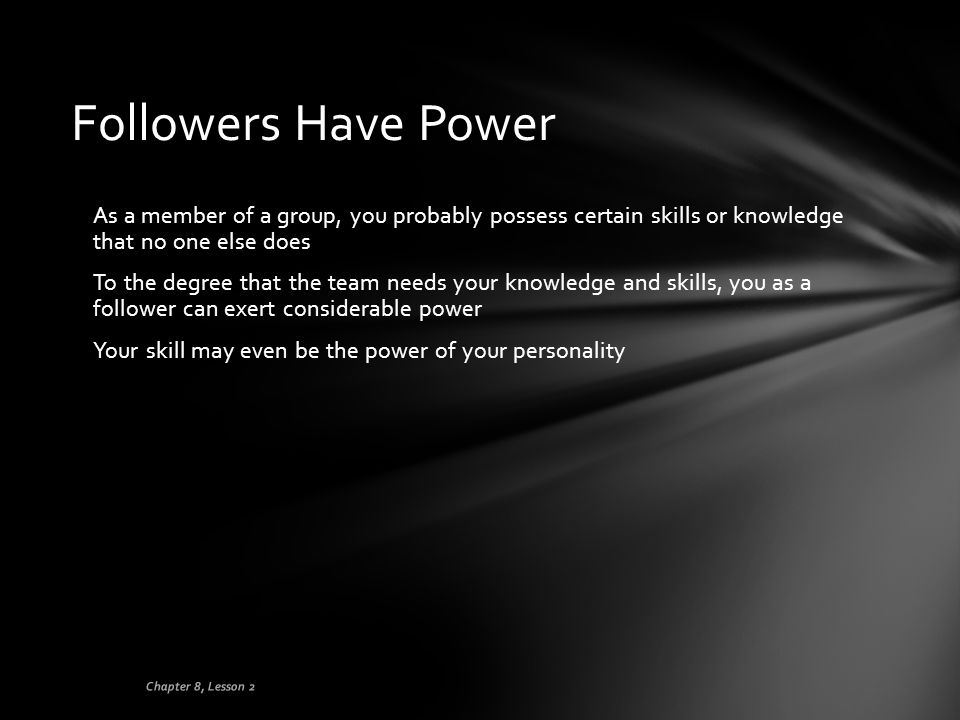 Followers Have Power