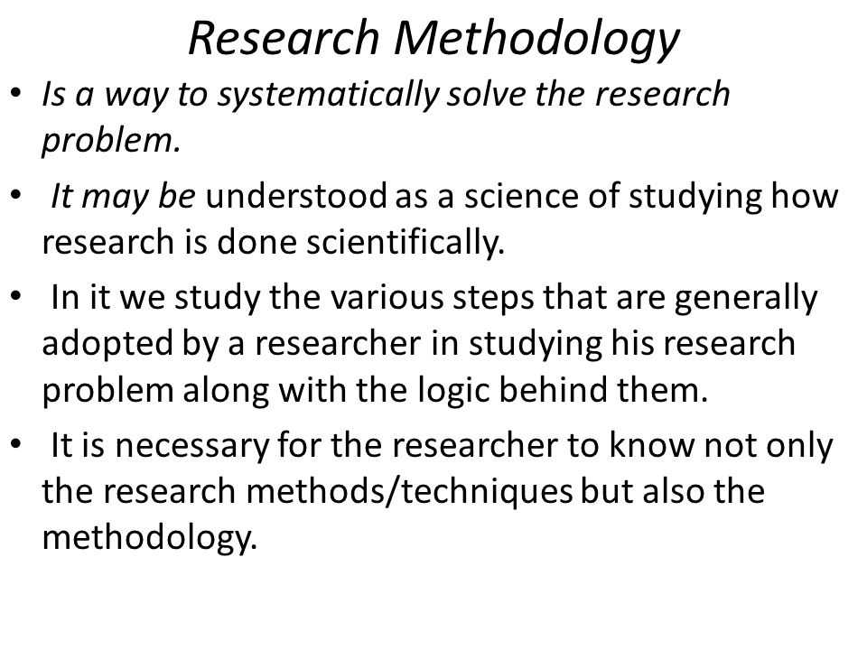 research problem in research methodology Research methodology ( for private circulation only) formulating the research problem: it is the first and most crucial step in the research process.