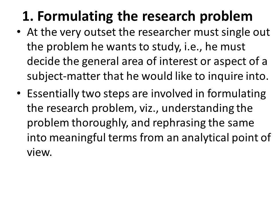 1. Formulating the research problem