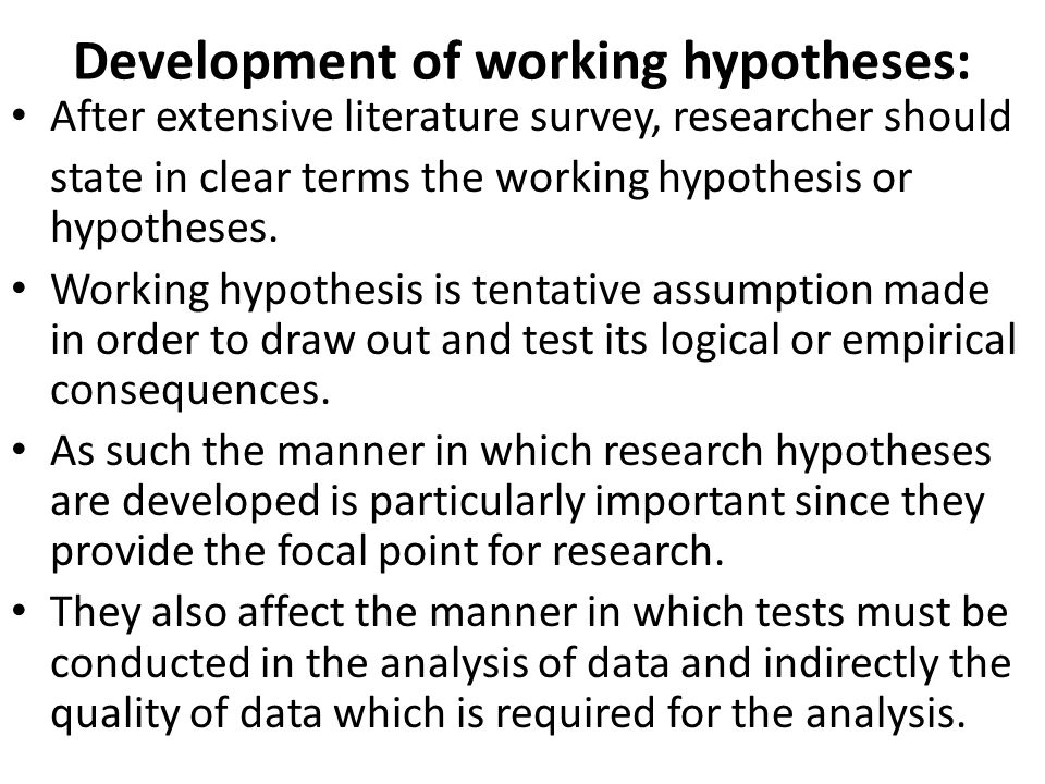 Development of working hypotheses: