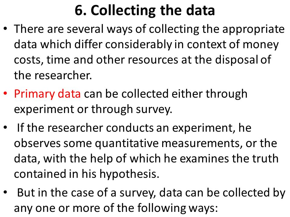 6. Collecting the data