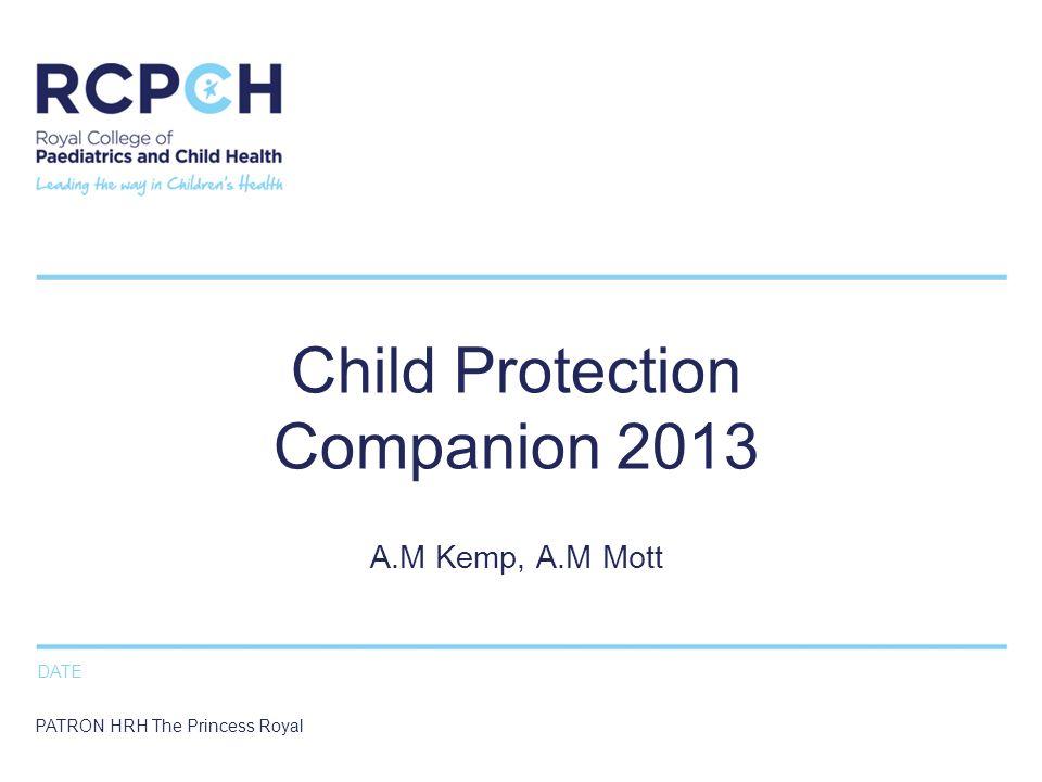 Child Protection Companion 2013 A.M Kemp, A.M Mott