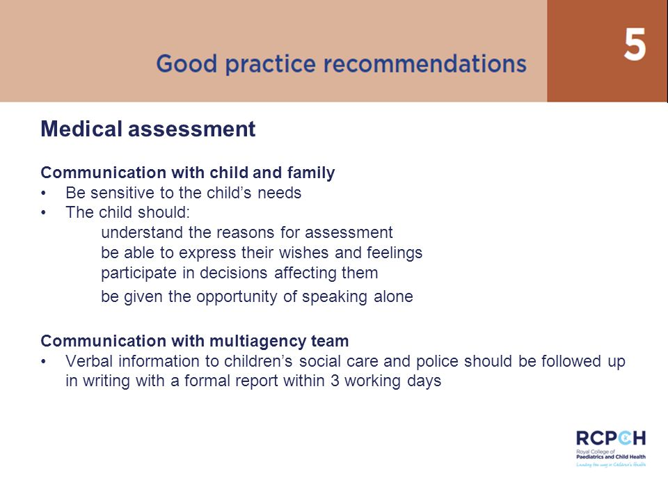 Medical assessment Communication with child and family