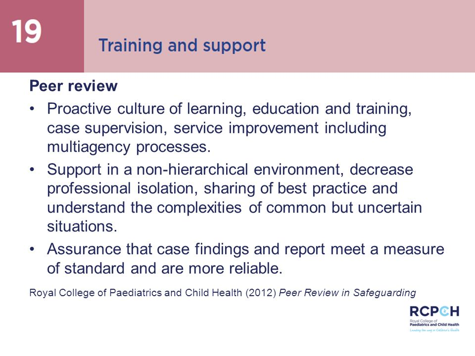 Peer review, supervision and support