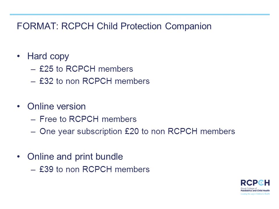 FORMAT: RCPCH Child Protection Companion