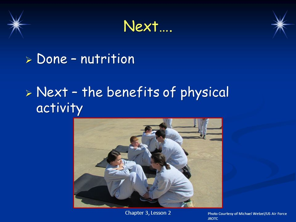Next…. Done – nutrition Next – the benefits of physical activity