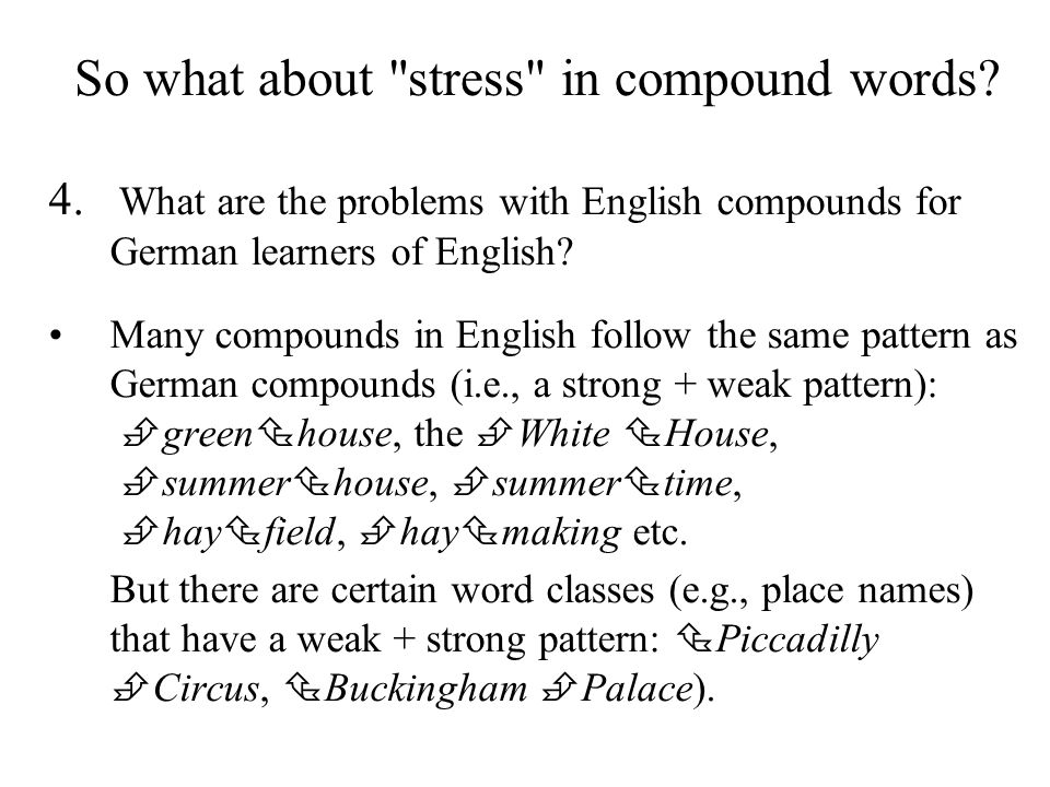 So what about stress in compound words