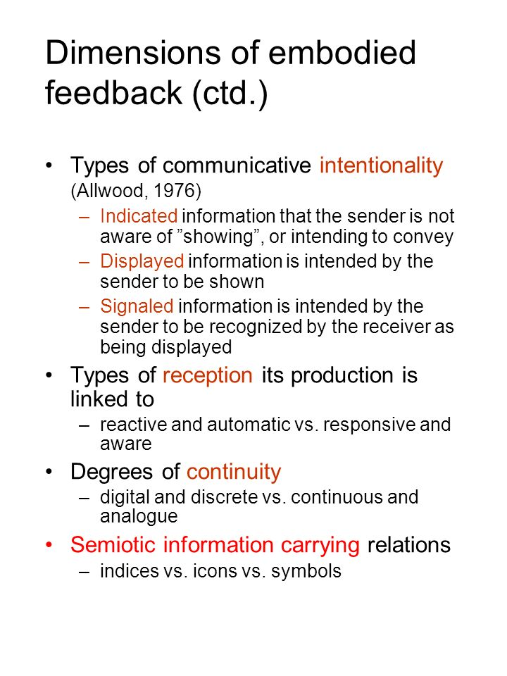 Dimensions of embodied feedback (ctd.)