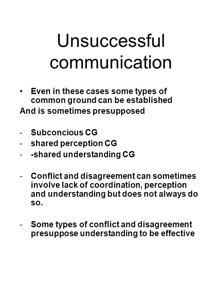 Unsuccessful communication