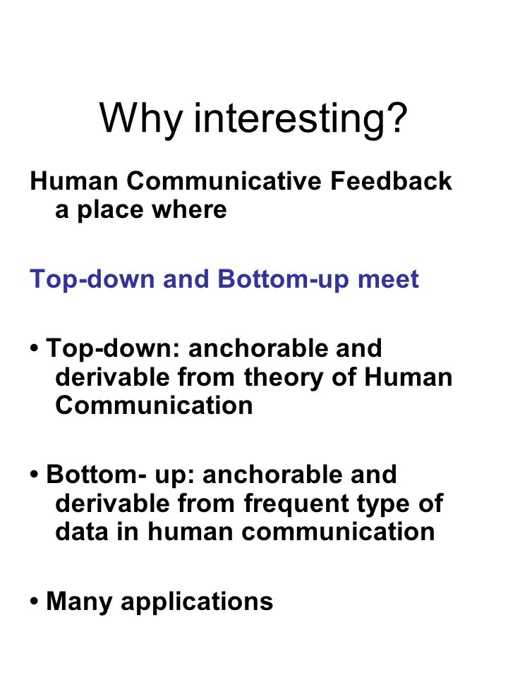 Why interesting Human Communicative Feedback a place where