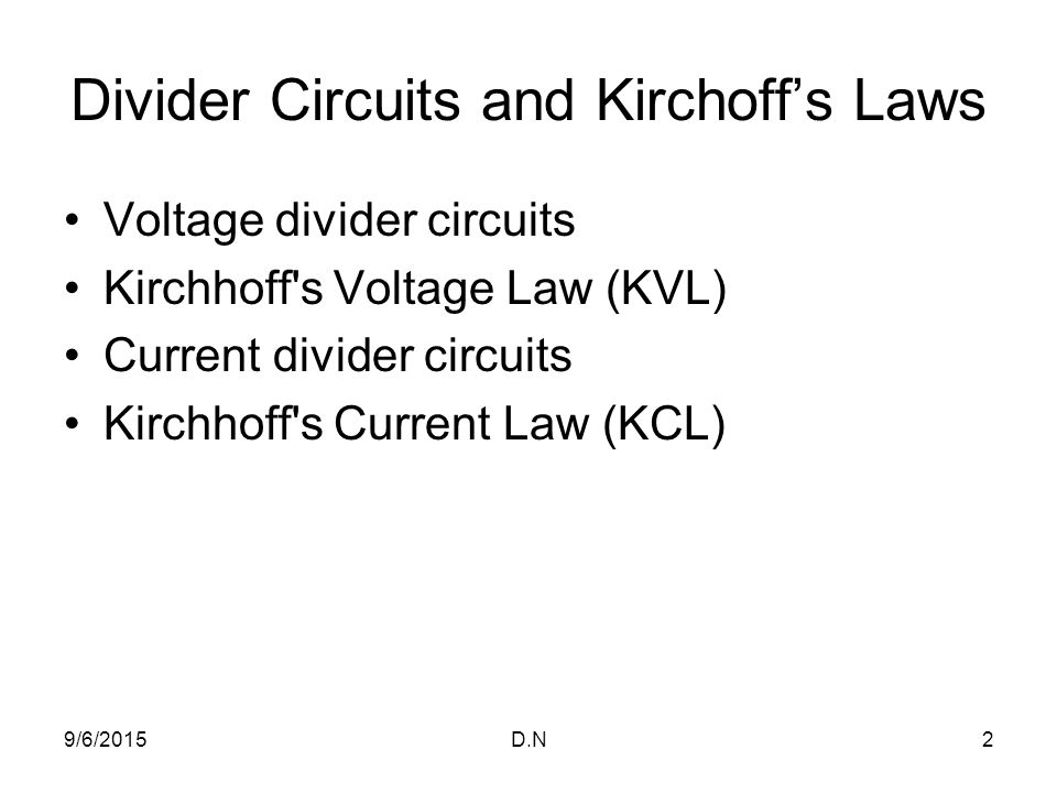 Divider Circuits and Kirchoff's Laws