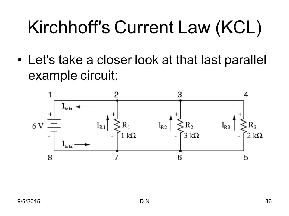 Kirchhoff s Current Law (KCL)