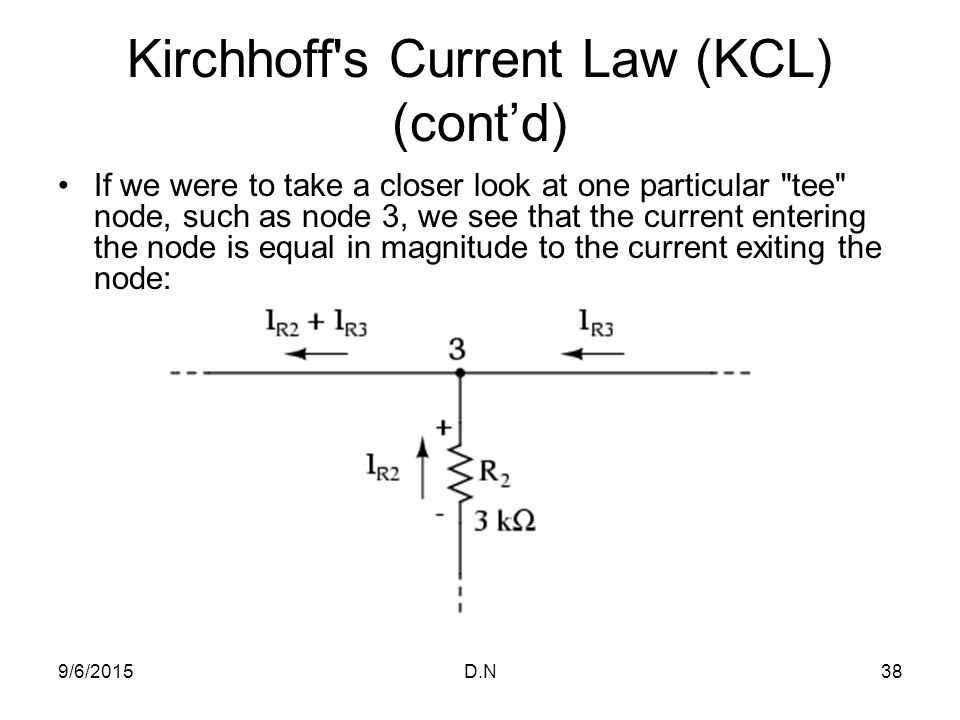 Kirchhoff s Current Law (KCL) (cont'd)